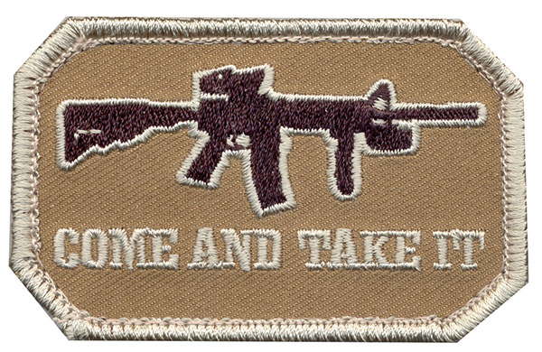 """Come and Take It"" Embroidered Patch"