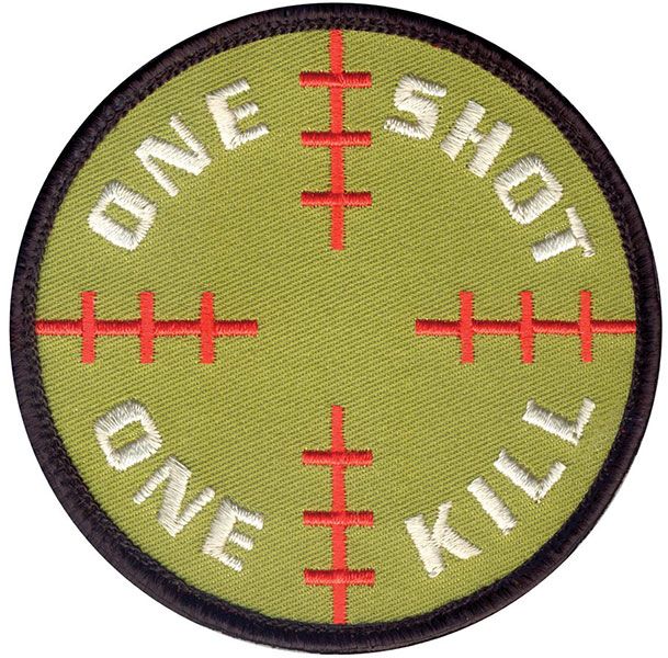 """One Shot, One Kill"" Embroidered Patch"